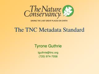 The TNC Metadata Standard