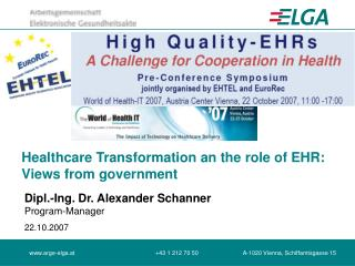 Healthcare Transformation an the role of EHR: Views from government