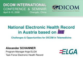 Alexander SCHANNER Program-Manager Arge ELGA Task Force Electronic Health Record