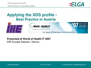 Applying the XDS profile -  	Best Practice in Austria