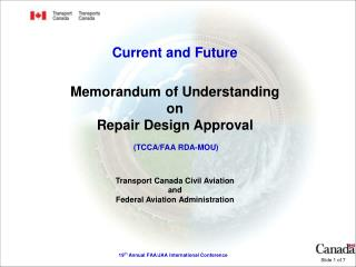 Current and Future : TCCA/FAA Repair Design Approval