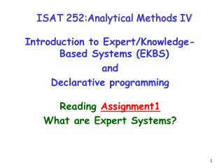 ISAT 252:Analytical Methods IV Introduction to Expert/Knowledge-Based Systems (EKBS)  and