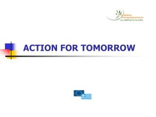 ACTION FOR TOMORROW