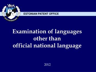 Examination of languages other than official national language