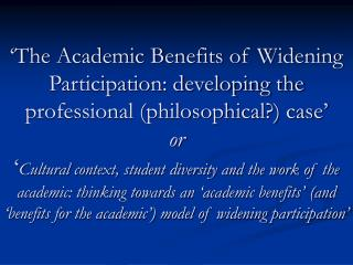 The Academic Benefits of Widening Participation