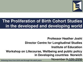 The Proliferation of Birth Cohort Studies in the developed and developing world