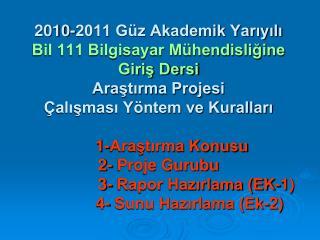 Bil111 Araştırma Projesi Çalışması