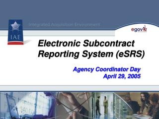 Electronic Subcontract Reporting System eSRS