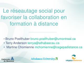 Le réseautage social pour favoriser la collaboration en formation à distance
