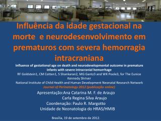 Apresentação:Ana Catarina M. F. de Araujo                  Carla Regina Silva Araujo