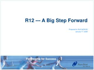 R12 --- A Big Step Forward