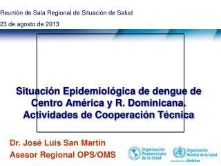 Reunión de Sala Regional de Situación de Salud 23 de agosto de 2013