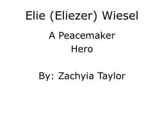 Elie (Eliezer) Wiesel