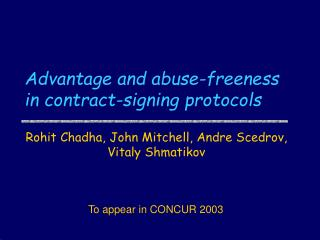 Advantage and abuse-freeness in contract-signing protocols