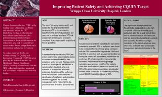 Improving Patient Safety and Achieving CQUIN Target Whipps Cross University Hospital, London