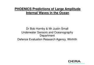 PHOENICS Predictions of Large Amplitude Internal Waves in the Ocean