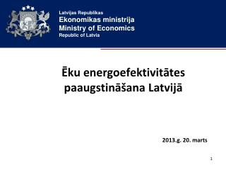Ēku energoefektivitātes paaugstināšana Latvijā