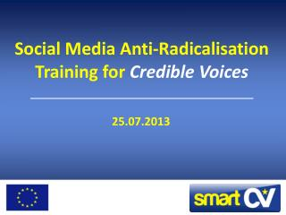 Social Media Anti-Radicalisation Training for  Credible Voices