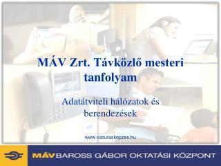 MÁV Zrt. Távközlő mesteri tanfolyam