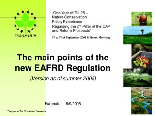 The  main points of the new EAFRD Regulation (Version as of summer 2005)