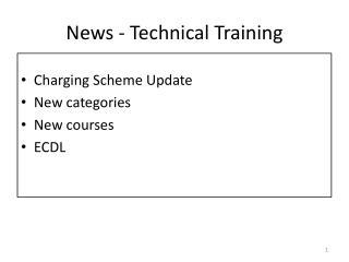 News -  Technical  Training