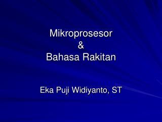 Mikroprosesor & Bahasa Rakitan
