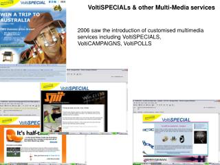 VoltiSPECIALs & other Multi-Media services