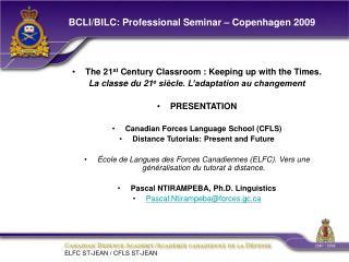 BCLI/BILC: Professional Seminar – Copenhagen 2009