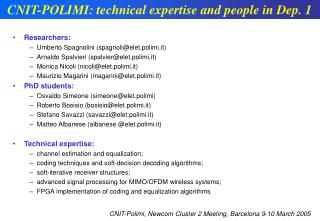 CNIT-POLIMI: technical expertise and people in Dep. 1