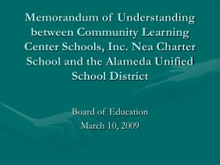 Memorandum of Understanding between Community Learning Center Schools, Inc. Nea Charter School and the Alameda Unified S
