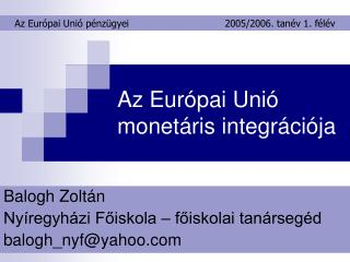 Az Európai Unió monetáris integrációja