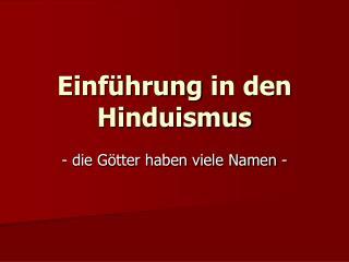 Einführung  in den  Hinduismus