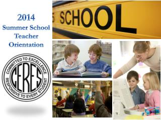 2014 Summer School Teacher Orientation