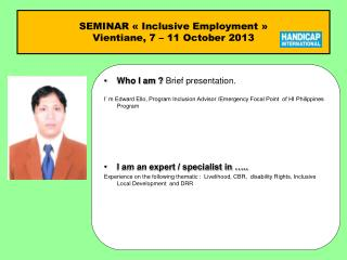 SEMINAR « Inclusive Employment »  Vientiane, 7 – 11 October 2013