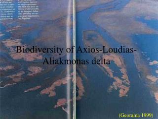 Biodiversity of Axios-Loudias-Aliakmonas delta