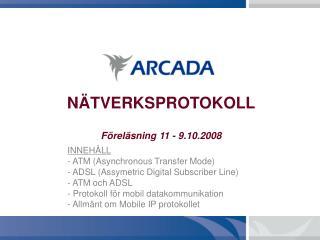 N�TVERKSPROTOKOLL F�rel�sning 11 - 9.10.2008