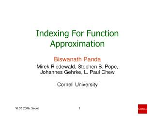 Indexing For Function Approximation