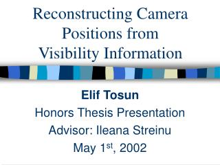 Reconstructing Camera Positions from  Visibility Information