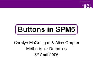 Buttons in SPM5