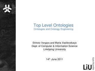 Top Level Ontologies Ontologies and Ontology Engineering