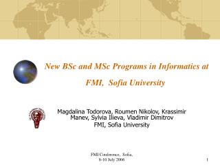 New BSc and MSc Programs in Informatics at FMI,  Sofia University