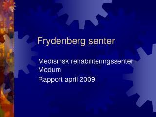 Frydenberg senter