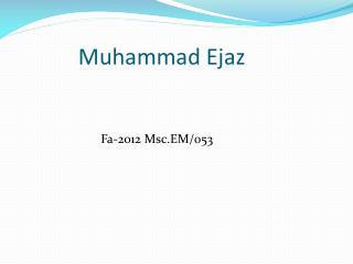 Muhammad Ejaz