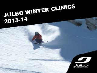 JULBO WINTER CLINICS 2013-14