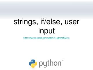 strings, if/else, user input