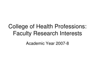 College of Health Professions: Faculty Research Interests