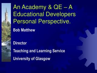 An Academy & QE – A Educational Developers Personal Perspective.