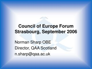 Council of Europe Forum Strasbourg, September 2006