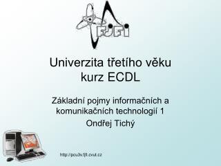 Univerzita třetího věku kurz ECDL