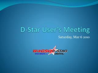 D-Star User s Meeting